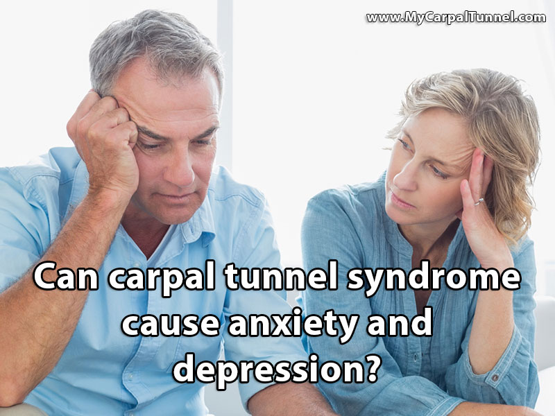 can carpal tunnel cause anxiety and depression?
