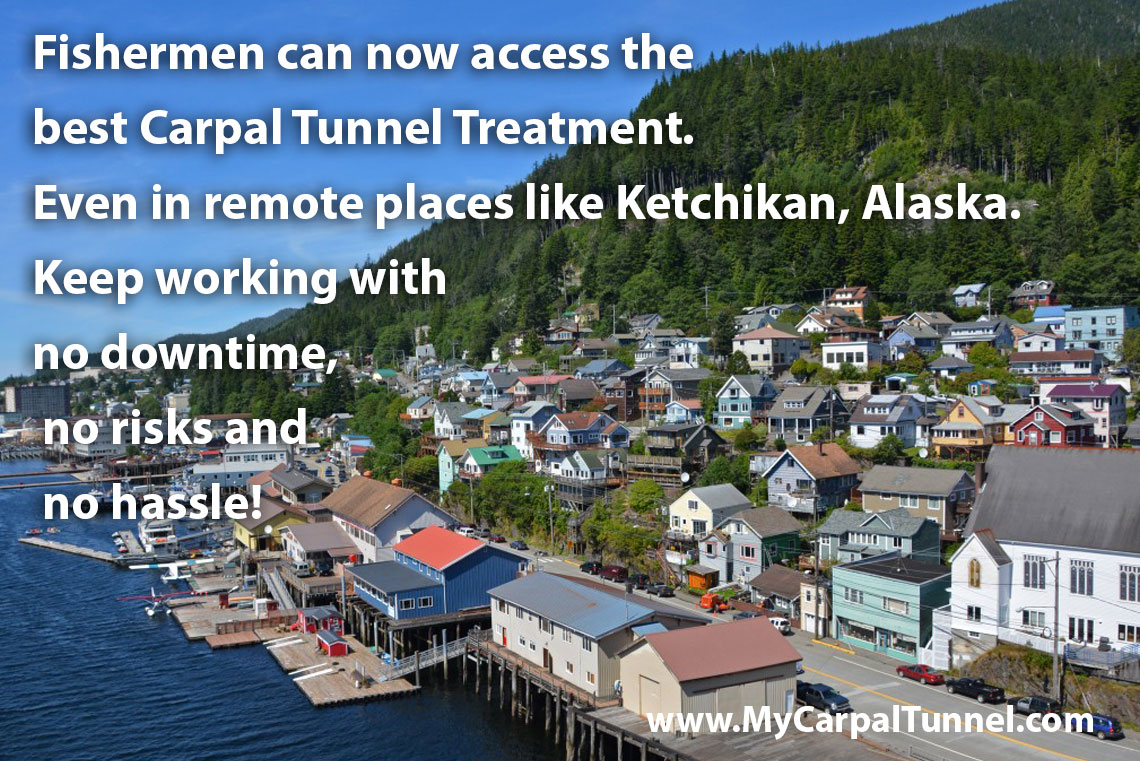 Fishermen access best Carpal Tunnel Treatment Even in remote places like Ketchikan Alaska