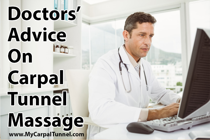 Doctors Advice On Carpal Tunnel Massage