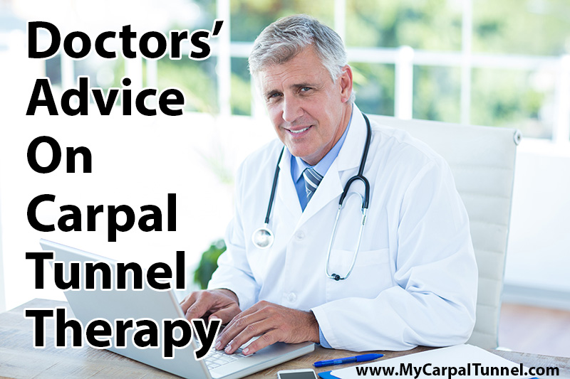 Doctors Advice On Carpal Tunnel Therapy