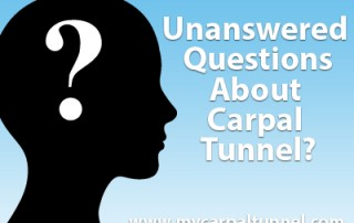 do you have unanswered questions about carpal tunnel?