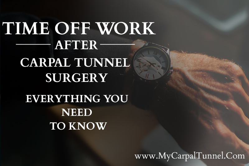 time off work after carpal tunnel surgery